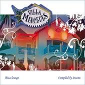 Play & Download Villa Mercedes Ibiza Lounge
