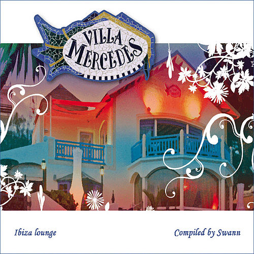 Play & Download Villa Mercedes Ibiza Lounge 'Special Entire Tracks Edition' by Various Artists | Napster