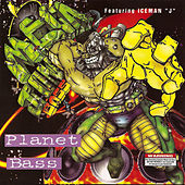Play & Download Planet Bass Mega Jon Bass by DJ Ice Man J | Napster