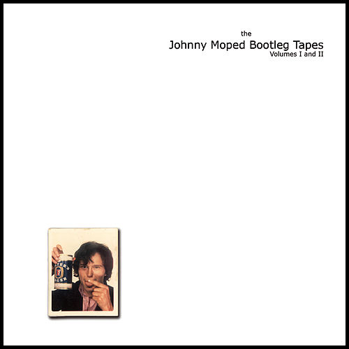 Play & Download The Complete Bootlegs Vol I & II by Johnny Moped | Napster
