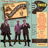 In Tweed We Trust by Thee Headcoats