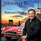 Johnny B Remembers de Johnny B