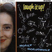 Play & Download Laugh It Up by Holly Golightly | Napster