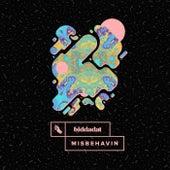Play & Download Misbehavin by Biddadat   Napster
