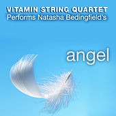 The String Quartet Tribute to Natasha Bedingfield's Angel by String Quartet Tribute