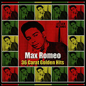 36 Carat Golden Hits by Max Romeo