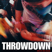 Play & Download Drive Me Dead by Throwdown | Napster