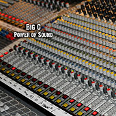 Play & Download Power of Sound by Big C | Napster