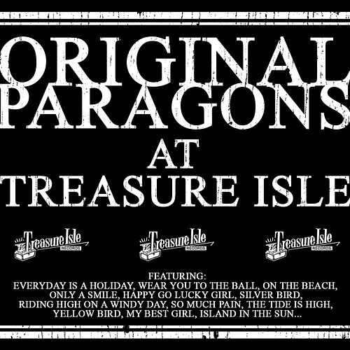 Play & Download Original Paragons At Treasure Isle by The Paragons | Napster
