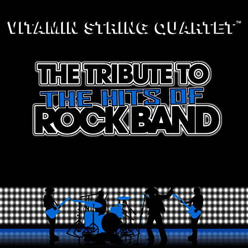 Vitamin String Quartet Performs the Hits of Rock Band! by Vitamin String Quartet
