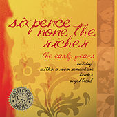 The Best of the Early Years by Sixpence None the Richer