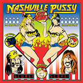 Get Some! by Nashville Pussy