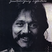 Play & Download Light Shine by Jesse Colin Young | Napster