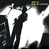 Best of Six By Seven by Six By Seven