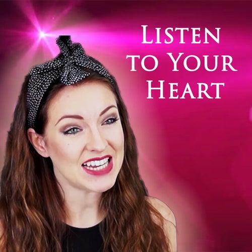 Listen To Your Heart von Minniva