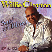 Soul & Blues by Willie Clayton