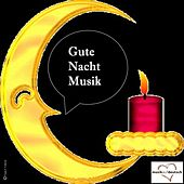 Gute Nacht Musik by Various Artists