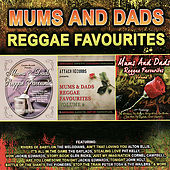 Mums and Dads Reggae Favourites by Various Artists
