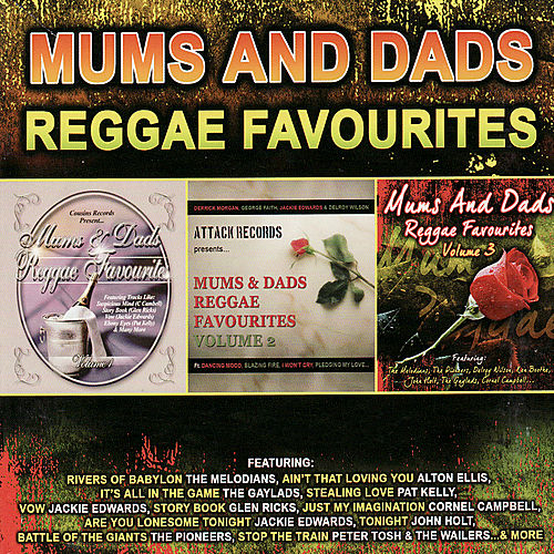 Play & Download Mums and Dads Reggae Favourites by Various Artists | Napster