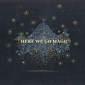 Here We Go Magic by Here We Go Magic