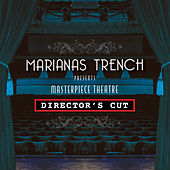 Masterpiece Theatre Director's Cut by Marianas Trench
