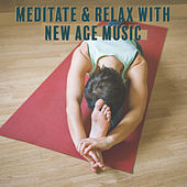 Meditate & Relax with New Age Music – Soft Meditation Sounds, Calm Down, Inner Harmony, Spirit Free, Rest a Bit by Chinese Relaxation and Meditation