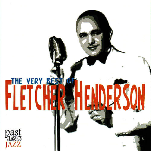 Play & Download The Very Best of Fletcher Henderson by Fletcher Henderson | Napster
