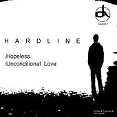 Hopeless/Unconditional Love by Hardline