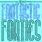 Play & Download The Fantastic Forties by Various Artists | Napster