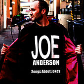 Songs About Jokes by Joe Anderson