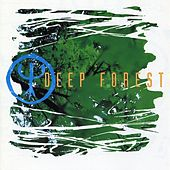 Play & Download Deep Forest by Deep Forest | Napster