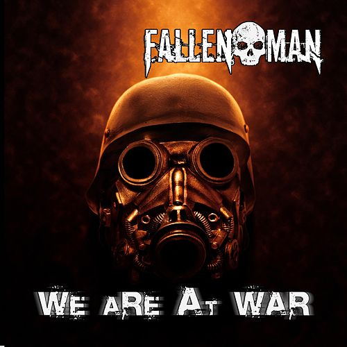 We Are at War by Fallen Man