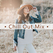 Play & Download Chill Out Mix – Best Music for Relaxation, Sexy Vibes, Ibiza Dance Party, Cocktail & Drinks, Party Time, Chillout Music, Summertime by The Cocktail Lounge Players | Napster