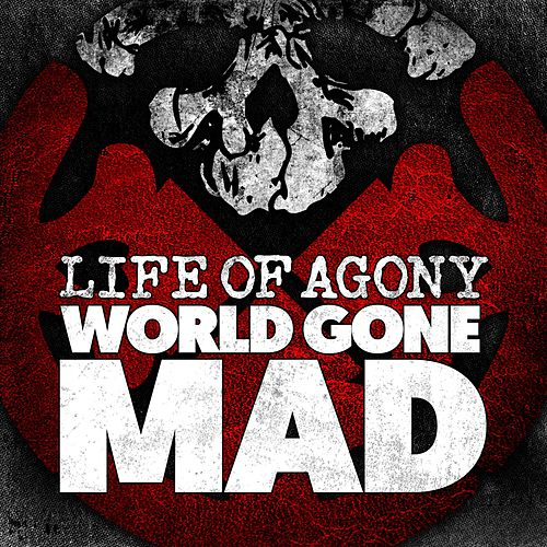 Play & Download World Gone Mad by Life Of Agony | Napster