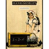 Learning von Hank Mobley