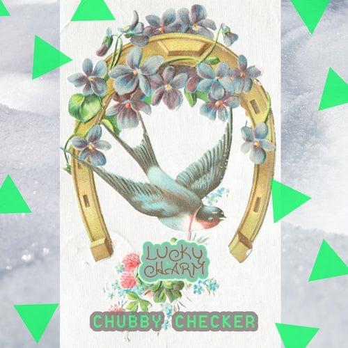 Lucky Charm di Chubby Checker