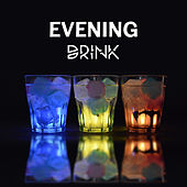 Evening Drink – Best Smooth Jazz for Relaxation, Music at Night, Chillout, Jazz Cafe, Time with Friends, Instrumental Sounds to Rest by Piano Love Songs