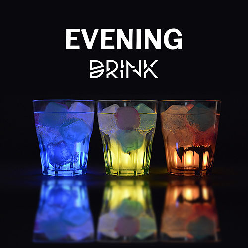 Play & Download Evening Drink – Best Smooth Jazz for Relaxation, Music at Night, Chillout, Jazz Cafe, Time with Friends, Instrumental Sounds to Rest by Piano Love Songs | Napster