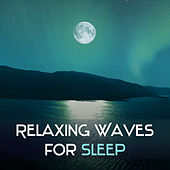 Relaxing Waves for Sleep – Peaceful Music, Gentle Lullabies to Bed, Sounds of Sea, Ocean Waves, Soft Melodies, Pure Mind, Nature Sounds for Rest by Nature Sounds Relaxation: Music for Sleep, Meditation, Massage Therapy, Spa