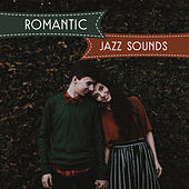 Play & Download Romantic Jazz Sounds – Saksophone Jazz Music, Love Music, Moonlight Jazz, Instrumental Love by Smooth Jazz Sax Instrumentals   Napster