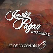 Play & Download El de la Can-Am X3 by Jesus Payan e Imparables | Napster