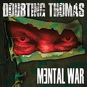 Play & Download Mental War by Doubting Thomas | Napster