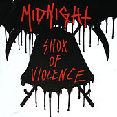 Play & Download Shox of Violence by Midnight | Napster