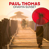 Play & Download Ohanya Sunset by Paul Thomas | Napster