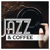 Jazz & Coffee – Smooth Jazz 2017, Instrumental Lounge, Mellow Jazz by Relaxing Instrumental Jazz Ensemble