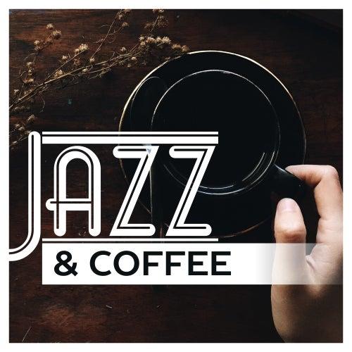 Play & Download Jazz & Coffee – Smooth Jazz 2017, Instrumental Lounge, Mellow Jazz by Relaxing Instrumental Jazz Ensemble | Napster