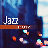Jazz 2017 – Ambient Instrumental Music, Relaxed Jazz, Smooth Jazz 2017, Jazz Lounge by The Jazz Instrumentals