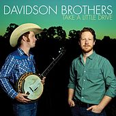 Take a Little Drive by The Davidson Brothers