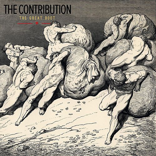 Play & Download The Great Boot by The Contribution | Napster