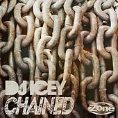 Play & Download Chained by DJ Icey | Napster